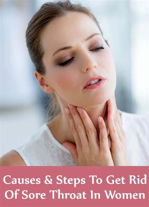 5 Causes And Steps To Treat Sore Throat In Women | Lady