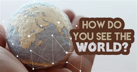How Do You See The World? - Quiz - Quizony